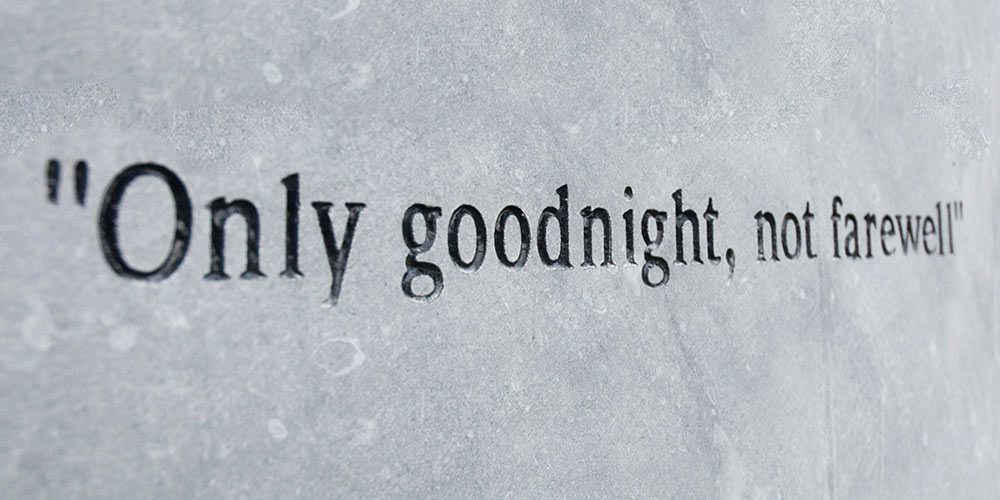 Only goodnight, not farewell